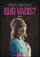 Quo vadis? - Sienkiewicz Henryk