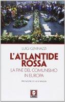 L' Atlantide rossa - Luigi Geninazzi