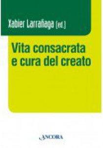 Copertina di 'Vita consacrata e cura del creato'