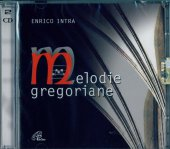 Melodie gregoriane [2 cd] - Enrico Intra