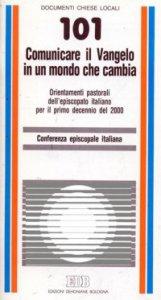 Copertina di 'Comunicare il Vangelo in un mondo che cambia. Orientamenti pastorali dell'episcopato italiano per il primo decennio del 2000'