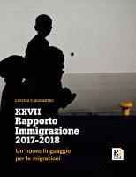 XXVII Rapporto Immigrazione 2017-2018