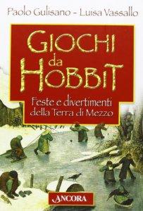 Copertina di 'Giochi da Hobbit. Feste e divertimenti dalla Terra di Mezzo'