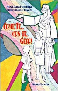 Copertina di 'Come te... con te, Gesù'