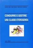Condurre e gestire una classe eterogenea - Tomlinson Carol Ann, Imbeau Marcia B