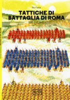 Tattiche di battaglia di Roma 309-110 a.C. - Fields Nic