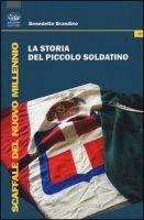 La storia del piccolo soldatino - Brandino Benedetto