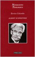 Albert Schweitzer - Enrico Colombo