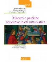 Maestri e pratiche educative in età umanistica