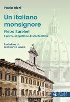 Un italiano monsignore - Paolo Rizzi