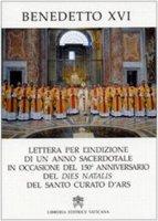 Lettera per l'Indizione di un anno Sacerdotale - Benedetto XVI