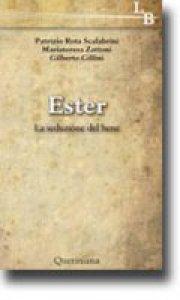 Copertina di 'Ester. La seduzione del bene'