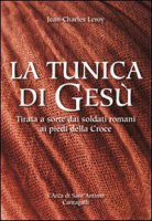 La tunica di Gesù - Leroy Jean-Charles