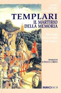 Copertina di 'Templari. Il martirio della memoria'