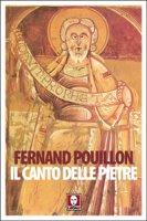 Il canto delle pietre - Pouillon Fernand