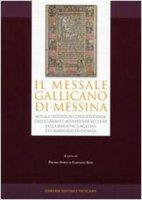 Il Missale Gallicano di Messina - Pietro Sorci, Gaetano Zito