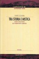 Tra storia e mistica - Dante Cesarini