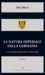 Copertina di 'Natura imperiale della Germania. (La)'