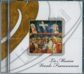 La musica vocale Francescana - Cappella Musicale della Basilica Papale di San Francesco in Assisi