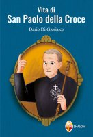 Vita di San Paolo della Croce - Dario Di Giosia