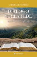 Dialogo sulla fede - Gabriele Cianfrani