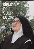 Memorie di suor Lucia. Vol.1 - Luigi Kondor