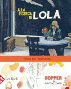 Copertina di 'Alla ricerca di Lola'