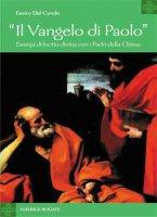 Il Vangelo di Paolo - Dal Covolo Enrico