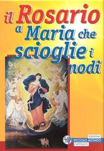 Copertina di 'Il Rosario a Maria che scioglie i nodi'