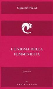 Copertina di 'L'Enigma della femminilità'