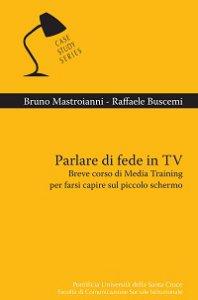 Copertina di 'Parlare di fede in TV'
