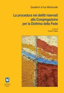 Copertina di 'La Procedura nei delitti riservati alla Congregazione per la Dottrina della Fede'