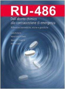 Copertina di 'RU-486 Dall'aborto chimico alla  contraccezione di emergenza'