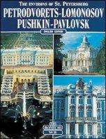The environs of St. Petersburg. Petrodvoretz, Lomonossov, Pushkin, Pavlovsk - Kann Pavel