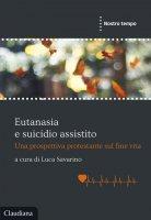 Eutanasia e suicidio assistito - L. Savarino