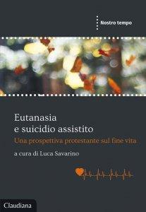 Copertina di 'Eutanasia e suicidio assistito'