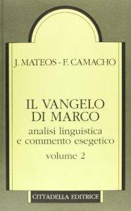 Copertina di 'Il vangelo di Marco. Analisi linguistica e commento esegetico'