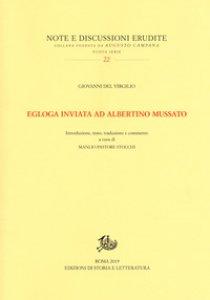Copertina di 'Egloga inviata ad Albertino Mussato. Testo latino a fronte. Ediz. bilingue'