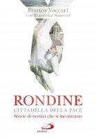 Rondine Cittadella della Pace - Franco Vaccari , Francesca Simeoni