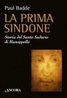 La prima Sindone - Badde Paul