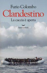 Copertina di 'Clandestino. La caccia è aperta'