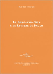 Copertina di 'La Bhagavad-Gita e le lettere di Paolo'