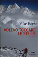 Volevo toccare le stelle - Horn Mike