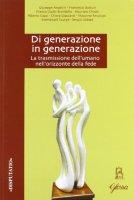 Di generazione in generazione - Angelini Giuseppe, Ubbiali Sergio, Recalcati Massimo