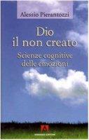 Dio il non creato - Alessio Pierantozzi