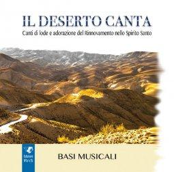 Copertina di 'Il deserto canta.  Basi Musicali'
