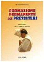 """Formazione permanente dei presbiteri. """"Ravviva il dono di Dio che è in te"""" - Gahungu Méthode"""