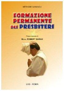 """Copertina di 'Formazione permanente dei presbiteri. """"Ravviva il dono di Dio che è in te""""'"""