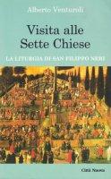 Visita alle sette chiese. Liturgia di san Filippo Neri - Venturoli Alberto