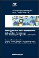 Management della formazione. Dal servizio formazione alle Academy/Corporate University